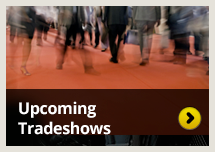 Upcoming Tradeshows & Events